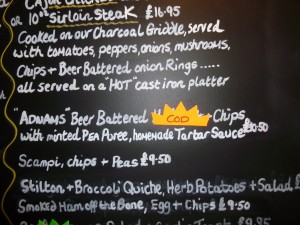 ADNAMS Beer Battered Cod and Chips with minted pea puree, homemade tartar sauce at £10.50.  Like COD sticker!